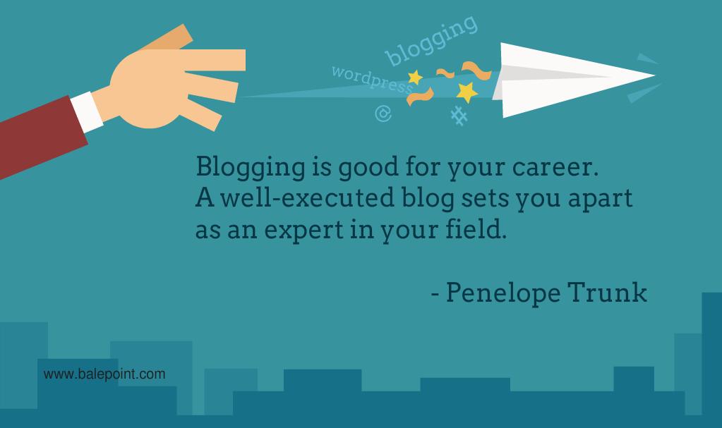 Blogging Quote Penelope Trunk